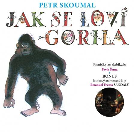 Petr Skoumal - Jak se loví gorila CD
