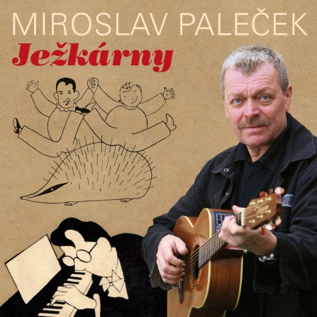 Miroslav Paleček - Ježkárny CD