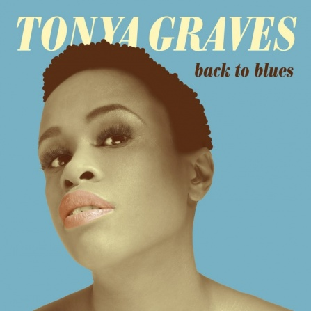 Tonya Graves - Back To Blues CD