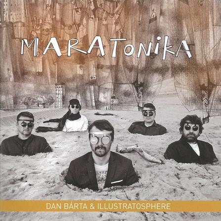 Dan Bárta & Illustratosphere - Maratonika CD