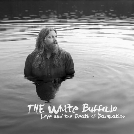 White Buffalo - Love and  the Death of Damnation 2LP