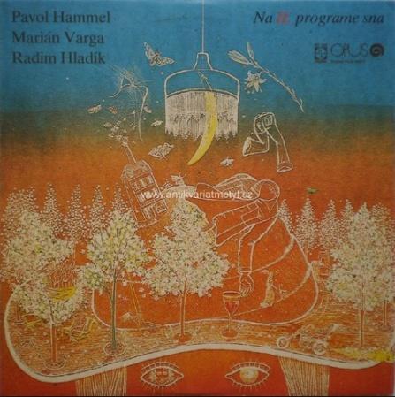 Pavol Hammel & Marián Varga & Radim Hladík - Na II. programe sna CD