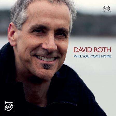 David Roth - Will You Come Home - SACD/CD